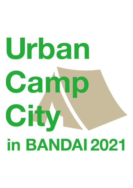 Urban Camp City in BANDAI